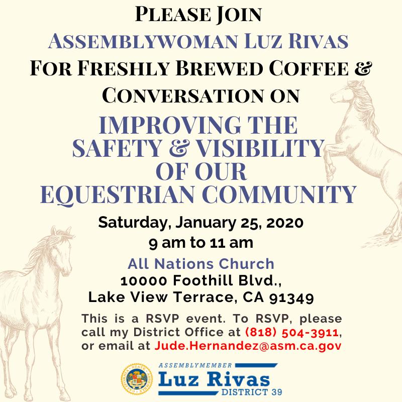 Assemblymember Luz Rivas - Equestrian Community
