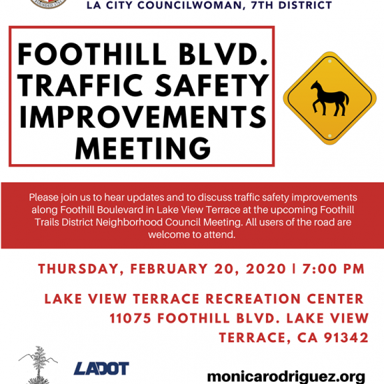 Sunland-Tujunga Neighborhood Council - FOOTHILL BLVD. TRAFFIC SAFETY IMPROVEMENTS