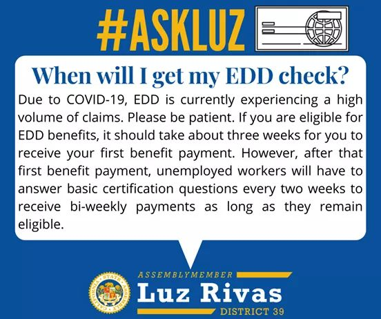 Assemblymember Luz Rivas - When will I get my EDD check?