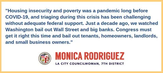 Councilwoman Monica Rodriguez  - Urging The Federal Government to Include more Relief for Working Families, Renters, and Property Owners