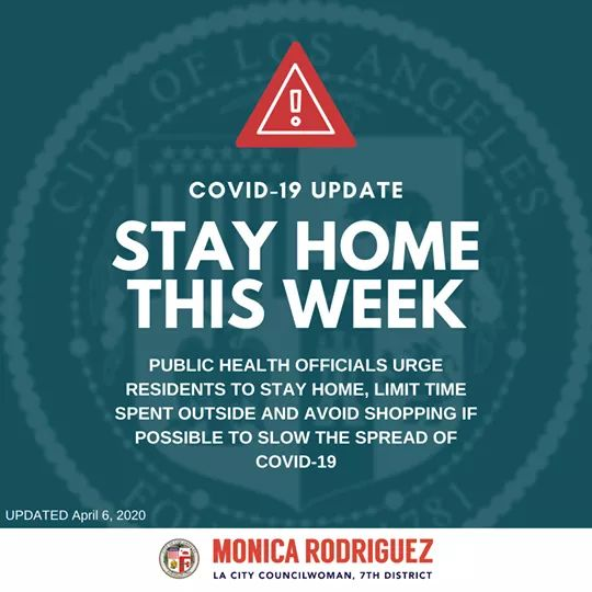 From Councilwoman Monica Rodriguez Desk - Los Angeles County Public Health Officials urge Residents to Stay Home this Week