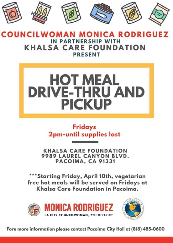 From Councilwoman Monica Rodriguez Desk - TOMORROW (Friday, April 17 & every Friday): We're Serving Thousands of Hot Meals in Partnership with the Khalsa Care Foundation