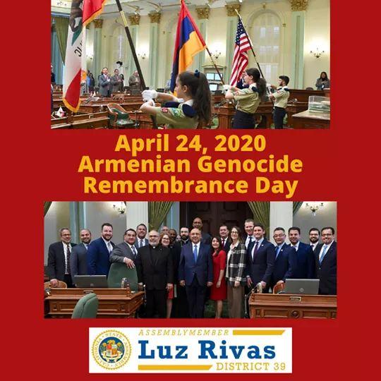 From Assemblymember Luz Rivas Desk - #ArmenianGenocideRemembranceDay