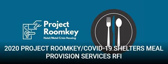 From Councilwoman Monica Rodrogiez Desk - 2020 Project Roomkey/COVID-19 Shelters Meal Provision Services Request for Information (RFI)