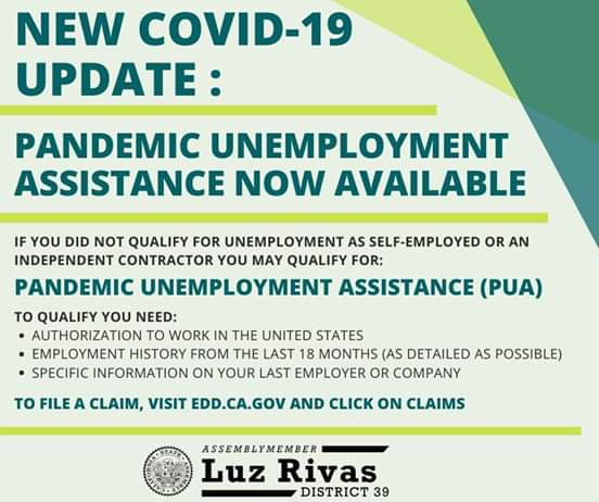 Assemblymember Luz Rivss Desk - New COVID-19 Update - Pandemic Unemployment  Assistance Now Available