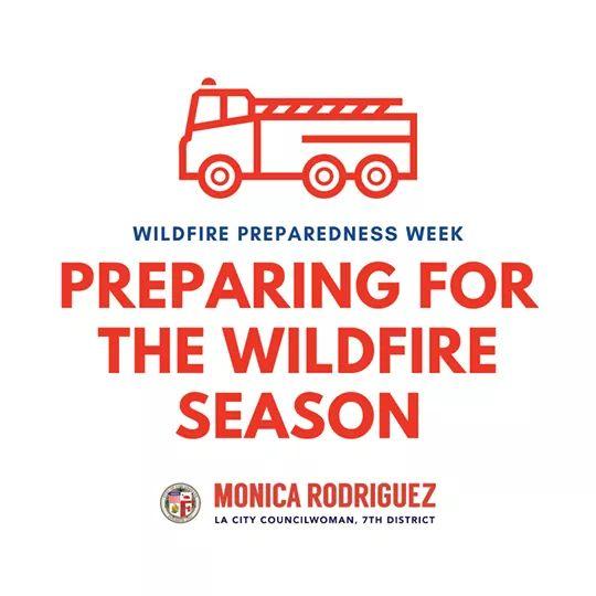 Councilwoman Monica Rodriguez  - Preparing For The Wildfire Season