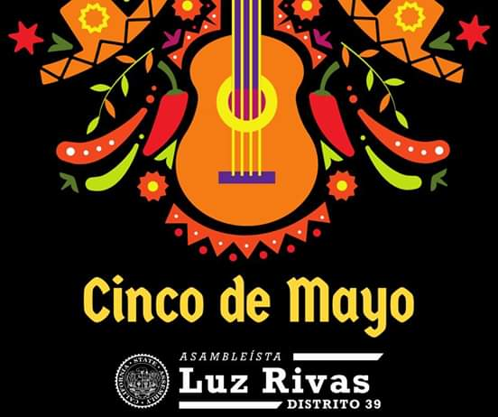 Assemblymember Luz Rivas  - Happy Cinco de Mayo!