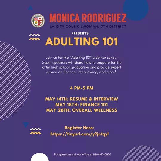 "Councilwoman Monica Rodriguez - ""Adulting 101"" -- A Four-Part Webinar Series"