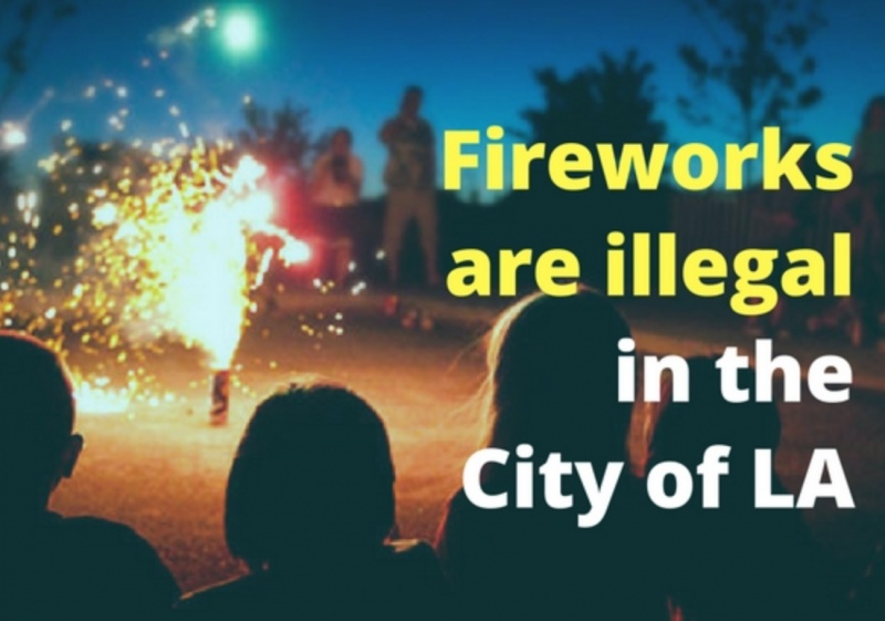 STNC - All Fireworks are Illegal in the City of Los Angeles