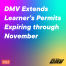 CDMV Extending Learner's Permits