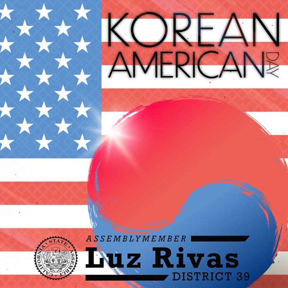 Assemblymember Luz Rivas - Celebrating Korean American Day