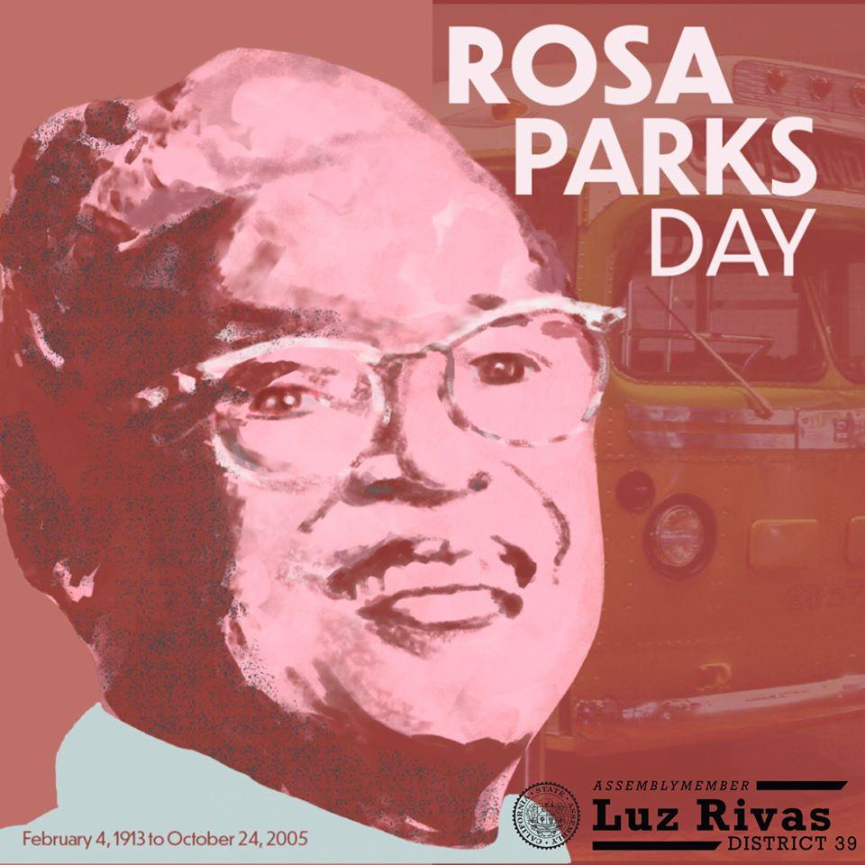 Assemblywoman Luz Rivas - Rosa Parks Day