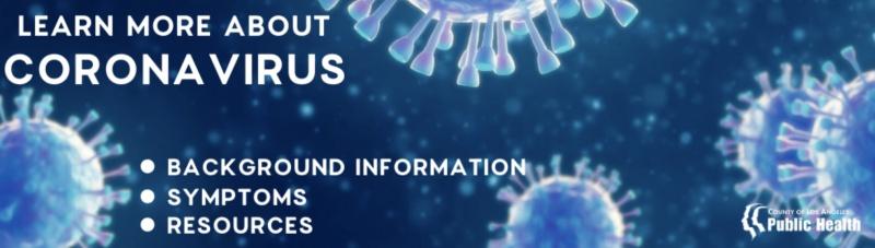 Sunland Tujunga Neighborhood Council - Learn More About Corona Virus