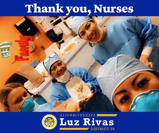 Assemblymember Luz Rivas -Thank You to Nurses