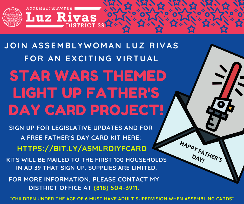 Assembly Member Luz Rivas - Father's Day