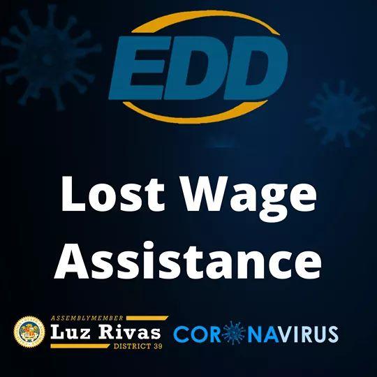 From Assemblymember Luz Rivas Desk - EDD - Lost Wage Assistance
