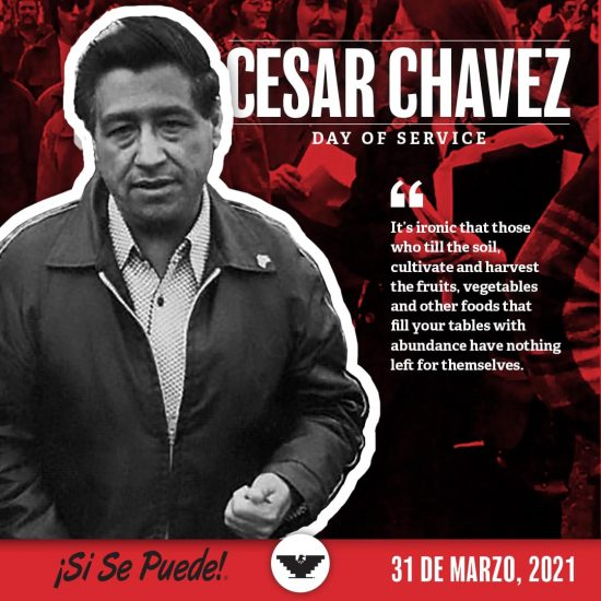 Honoring the Life of César Chávez