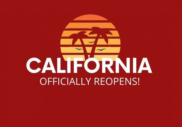 California Officially Reopens!