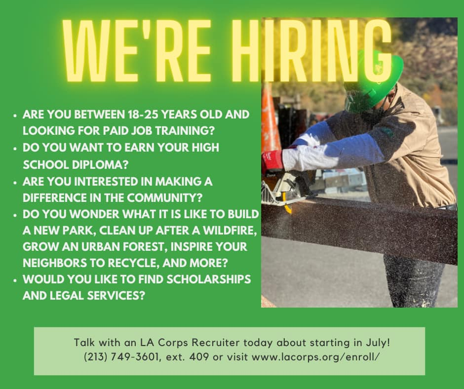 Los Angeles Conservation Corps is Hiring Individuals